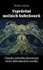 Vyprávění nočních hubeňourů Čítanka světového frenetismu: horor, dobrodružství, erotika