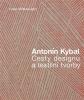 Antonín Kybal Cesty designu a textilní tvorby