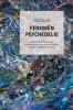 Fenomén psychedelie Subjektivní popisy zážitků z experimentální intoxikace psilocybinem doplněné pohledy výzkumníků