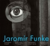 Jaromír Funke - Avantgardní fotograf Avant-Garde Photographer / Photographe d`avant-garde / Fotograf der Avantgarde