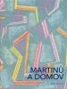 Martinů a domov